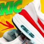 Your-Nike-Air-Max-was-toxic